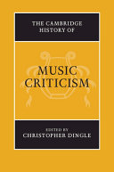 The Cambridge History of Music Criticism