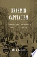 Brahmin Capitalism