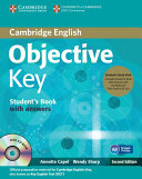 Objective Key Student s Book Pack  Student s Book with Answers with CD ROM and Class Audio CDs 2