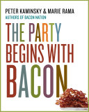 The Party Begins with Bacon Book