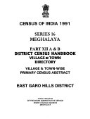 Census of India  1991  A B  District census handbook   village   town directory   vilage   town wise primary census abstract  East Garo Hills Book