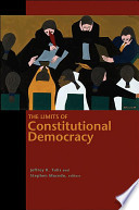 The Limits Of Constitutional Democracy