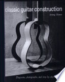 Classic Guitar Construction