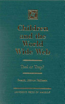 Children and the World Wide Web