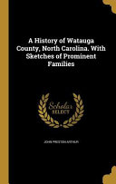 HIST OF WATAUGA COUNTY NORTH C