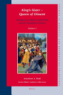 King's Sister – Queen of Dissent: Marguerite of Navarre (1492-1549) and her Evangelical Network (2 vols)