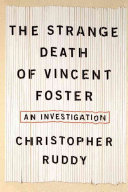 The Strange Death of Vincent Foster