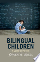 link to Bilingual children : a guide for parents in the TCC library catalog