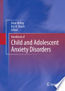 Handbook of Child and Adolescent Anxiety Disorders Book