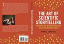 The Art of Scientific Storytelling