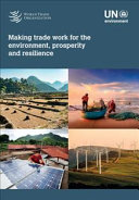 Making Trade Work for the Environment, Prosperity and Resilience