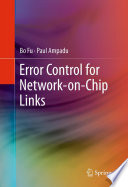 Error Control for Network on Chip Links Book