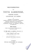 Self Instruction For Young Gardeners Foresters Bailiffs Land Stewards And Farmers