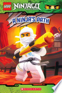 A Ninja's Path (LEGO Ninjago: Reader)