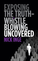 Exposing The Truth   Whistleblowing Uncovered