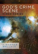 God's Crime Scene Video Series With Facilitator's Guide