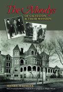 The Moodys of Galveston and Their Mansion Pdf/ePub eBook