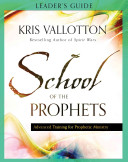 School of the Prophets Leader s Guide Book
