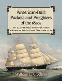American-Built Packets and Freighters of the 1850s