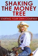 Shaking the Money Tree
