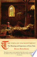 The Uses of Enchantment Book