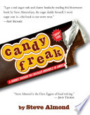 """""""Candyfreak: A Journey Through the Chocolate Underbelly of America"""" by Steve Almond"""