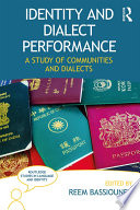 Identity and Dialect Performance