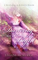 Dancing in His Light