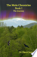The Mole Chronicles - Book I: the Journey