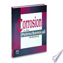Corrosion in the Petrochemical Industry Book