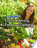 A Teen Guide to Eco Gardening  Food  and Cooking Book