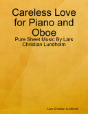 Careless Love for Piano and Oboe - Pure Sheet Music By Lars Christian Lundholm