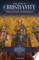 The Rise of Christianity  History  Documents  and Key Questions