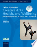Oxford Textbook of Creative Arts  Health  and Wellbeing Book