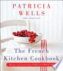 The French Kitchen Cookbook Book PDF