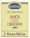 Thru the Bible Vol. 28: The Prophets (Amos/Obadiah)