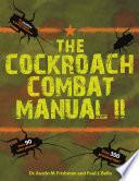 The Cockroach Combat Manual II
