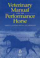 Veterinary Manual for the Performance Horse
