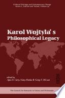 Karol Wojtyla's Philosophical Legacy