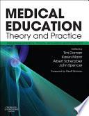 """""""Medical Education: Theory and Practice E-Book"""" by Tim Dornan, Karen V. Mann, Albert J J A Scherpbier, John A. Spencer"""