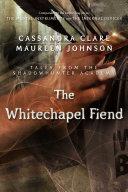 The Whitechapel Fiend
