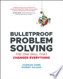 Bulletproof Problem Solving