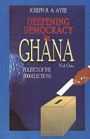 Deepening Democracy in Ghana  Thematic studies