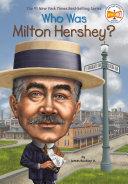 Who Was Milton Hershey? Pdf/ePub eBook