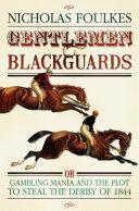 Gentlemen and Blackguards