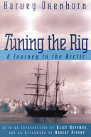 Tuning the rig a journey to the arctic harvey oxenhorn google tuning the rig a journey to the arctic harvey oxenhorn no preview available 2000 sciox Choice Image