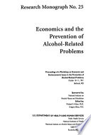Economics and the Prevention of Alcohol-related Problems