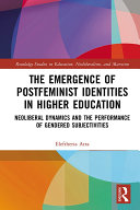 The Emergence of Postfeminist Identities in Higher Education