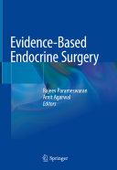 Evidence Based Endocrine Surgery