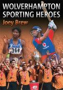 Wolverhampton Sporting Heroes